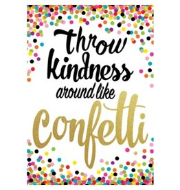 Throw Kindness Like Confetti-poster