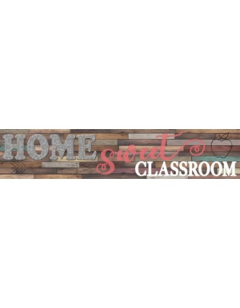 Home Sweet Classroom Welcome Banner