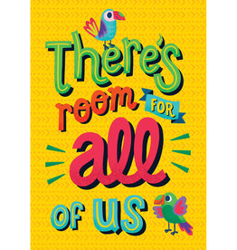 There's Room for All of Us Motivational Poster - One World