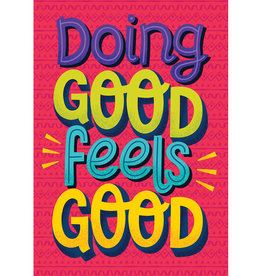 Doing Good Feels Good Motivational Poster