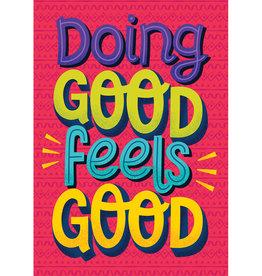 Doing Good Feels Good Motivational Poster