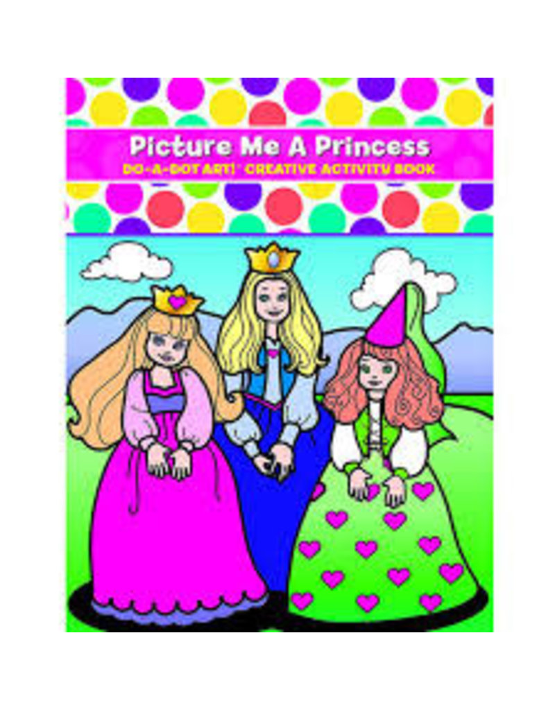 Picture Me A Princess-Do A Dot Book