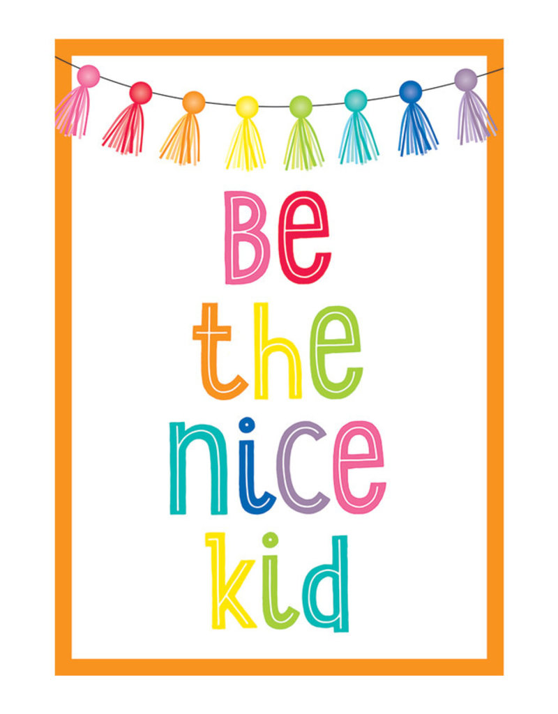 Be the Nice Kid Poster