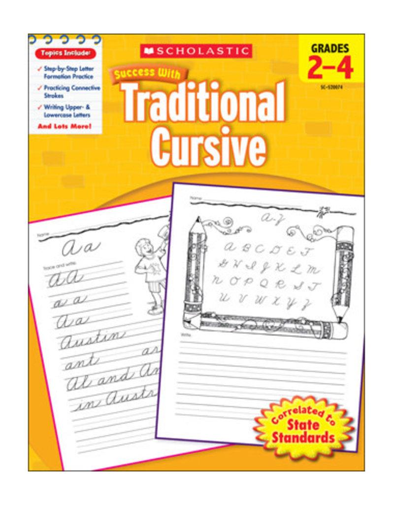 Scholastic Success With Traditional Cursive: Grades 2–4