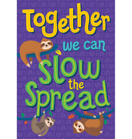Together We Can Slow the Spread Poster