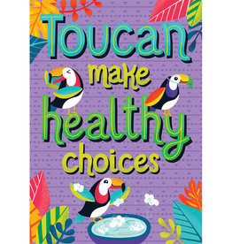Toucan Make Healthy Choices Poster