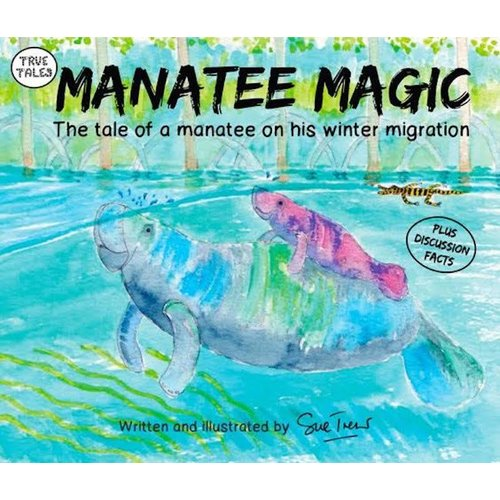 TOTALLY TURTLES USA MANATEE MAGIC CHILDRENS' BOOK