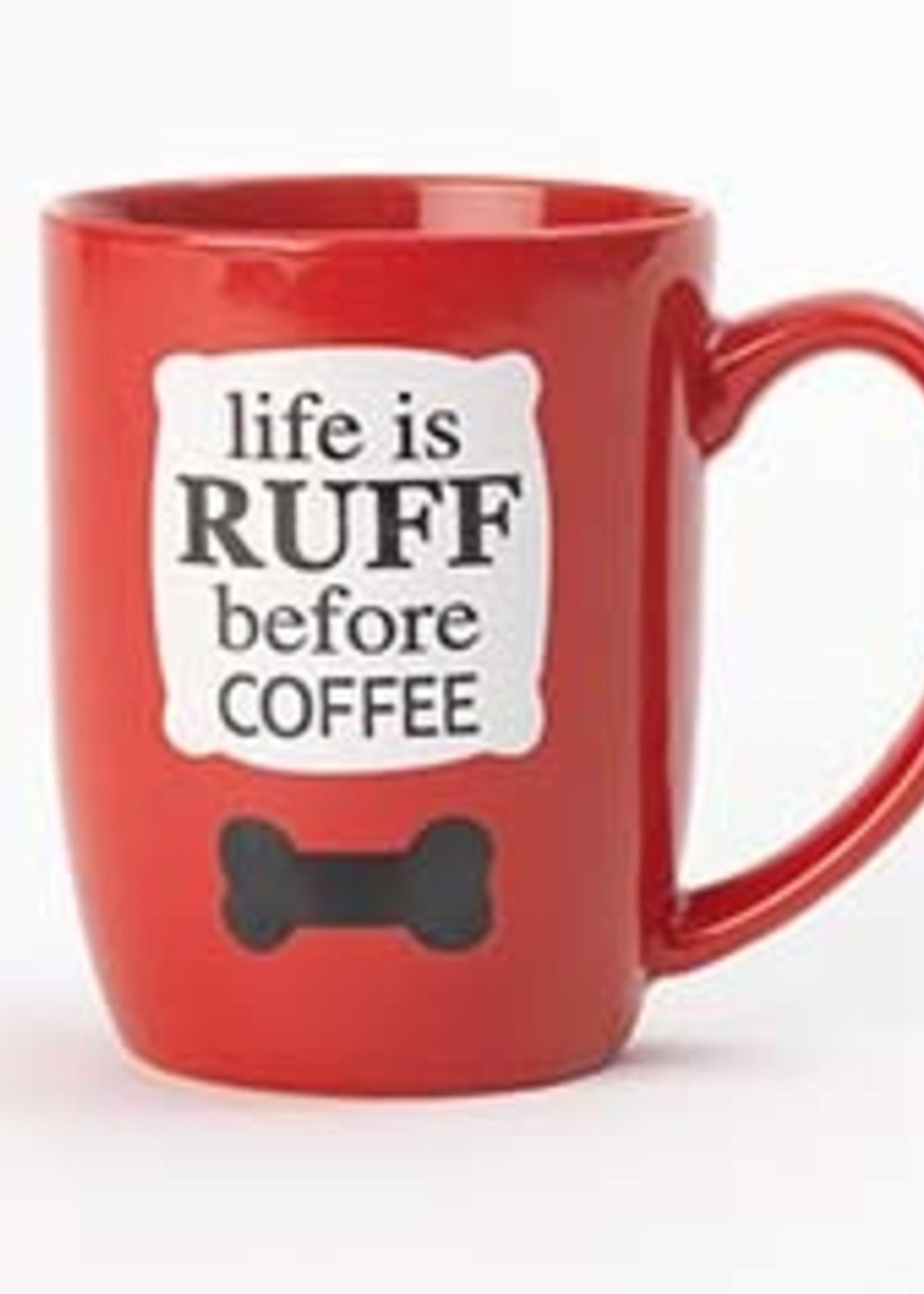 petrageous Petrageous Life is Ruff Before Coffee Mug 24oz