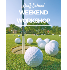 2019 Golf Clinic - Weekend Swing Workshop