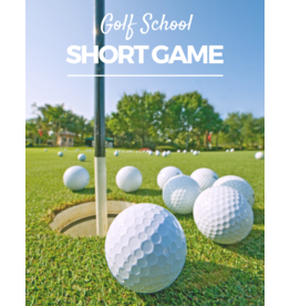 2020 Golf Clinic - Short Game School