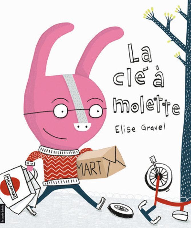 La cle a molette - Élise Gravel