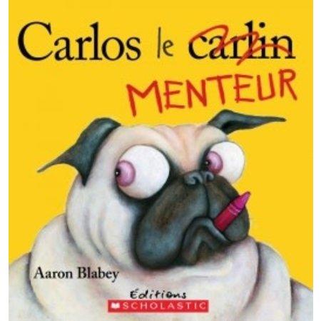 Scholastic Carlos le menteur