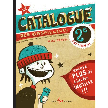 Éditions les 400 coups Catalogue des gaspilleurs