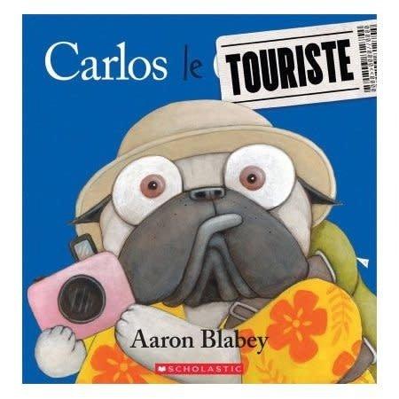 Scholastic Carlos le touriste