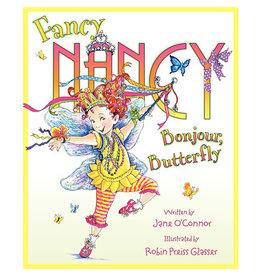 HARPER COLLINS Fancy Nancy: Bonjour, Butterfly