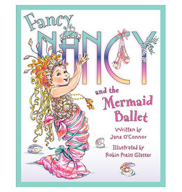 HARPER COLLINS Fancy Nancy and the Mermaid Ballet