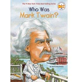 Penguin/Random House WHO WAS MARK TWAIN?