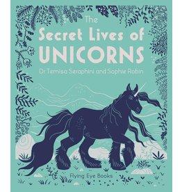 Penguin/Random House SECRET LIVES OF UNICORNS, THE