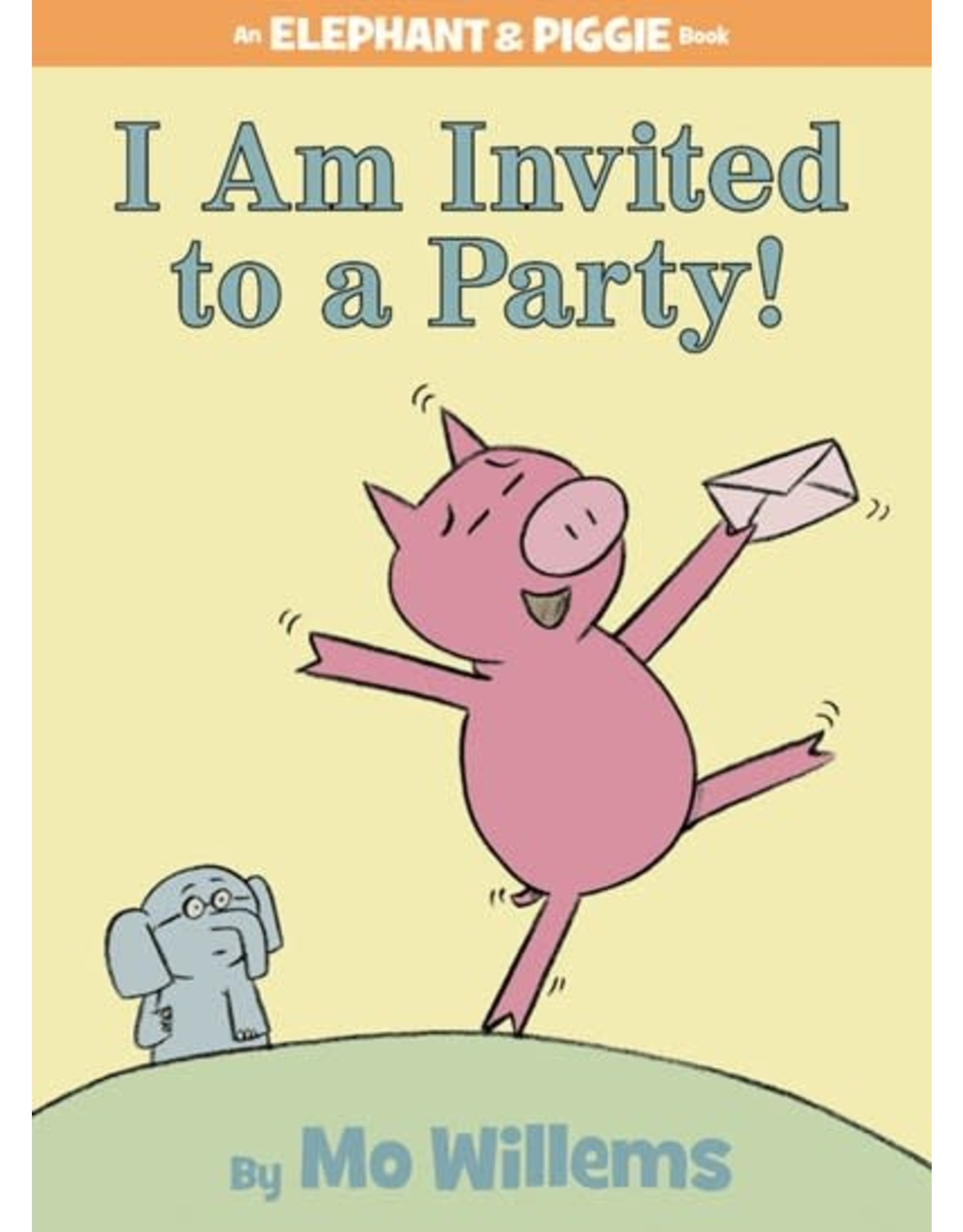 Hachette Book Group I Am Invited to a Party! (An Elephant and Piggie Book)