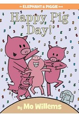 Hachette Book Group Happy Pig Day! (An Elephant and Piggie Book)