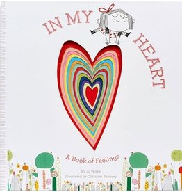 Hachette Book Group In My Heart: A Book of