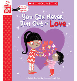 SCHOLASTIC BOOKS You can Never Run out of Love