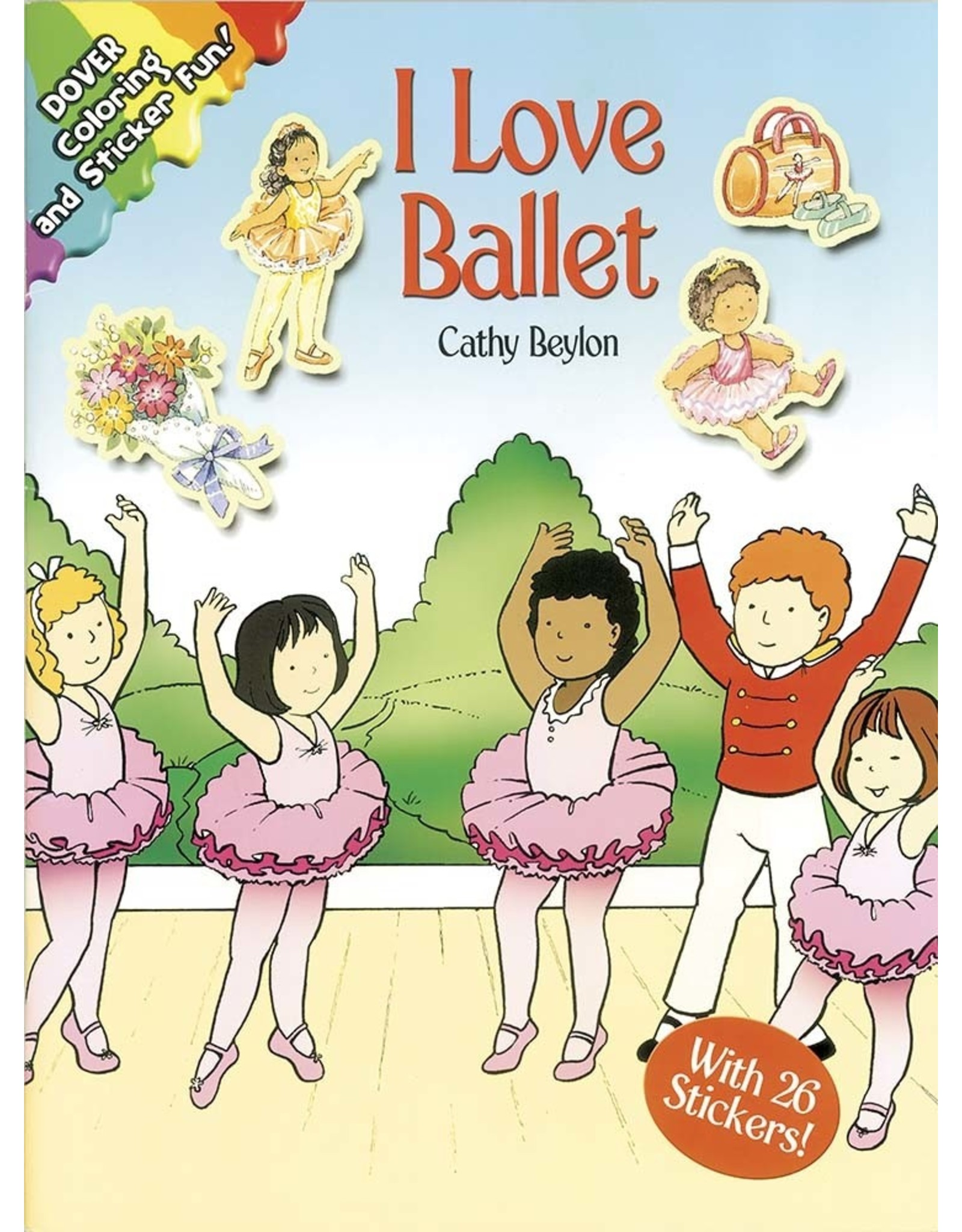 DOVER PUBLICATIONS INC Beylon-I Love Ballet