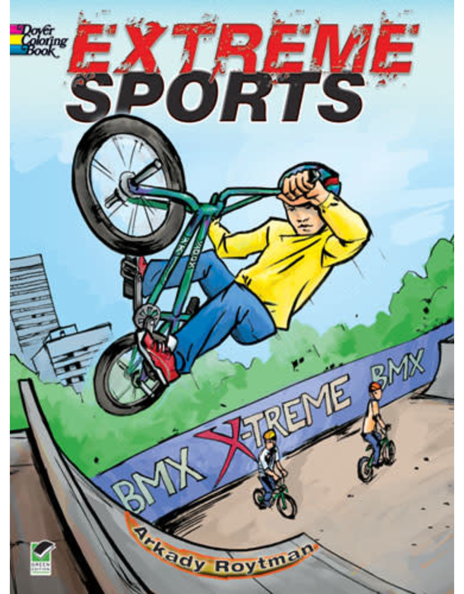 DOVER PUBLICATIONS INC Roylman - Extreme Sports Coloring Book