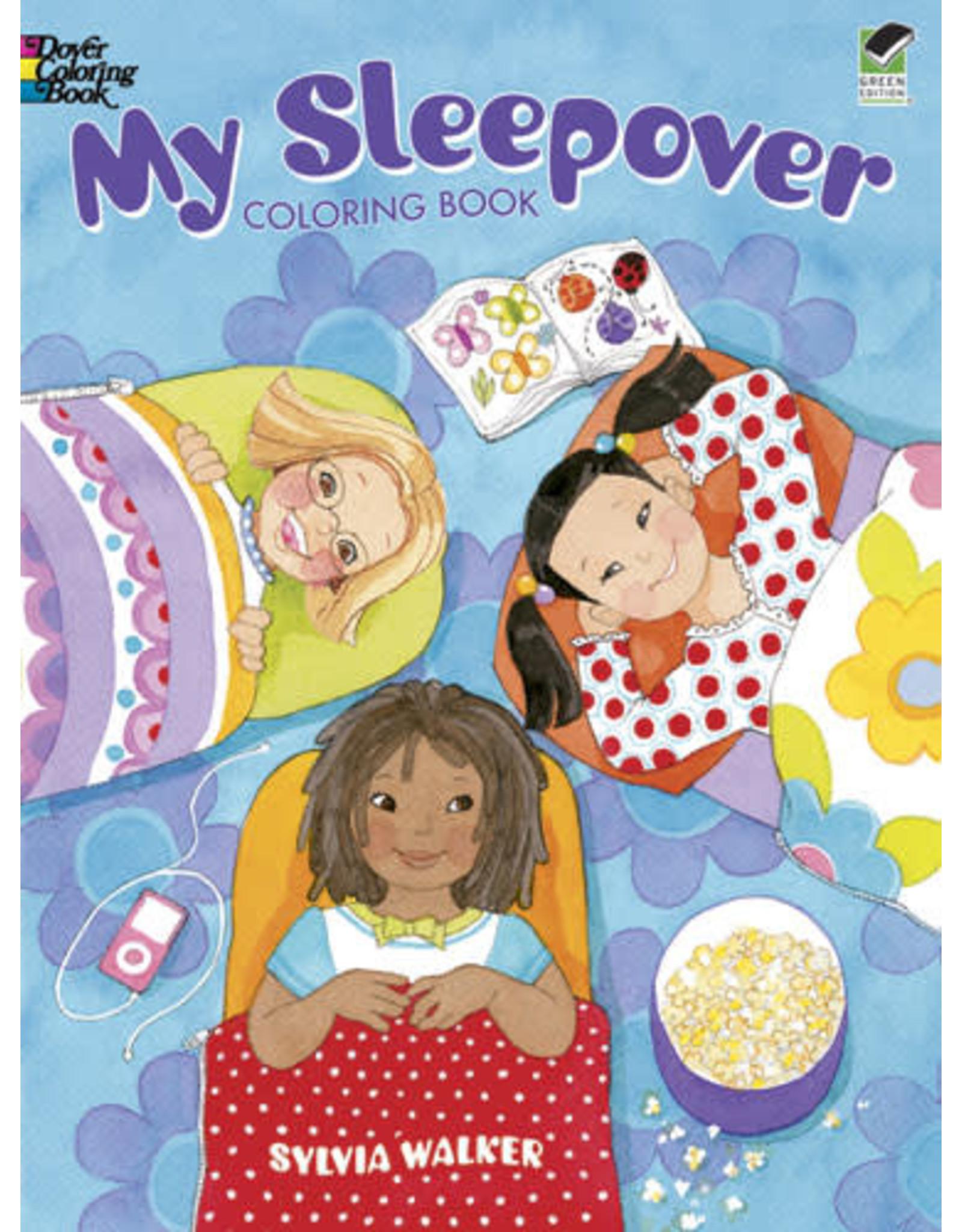 DOVER PUBLICATIONS INC Walker - My Sleepover Coloring Book