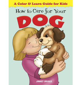DOVER PUBLICATIONS INC Skiles - How to Care for Your Dog