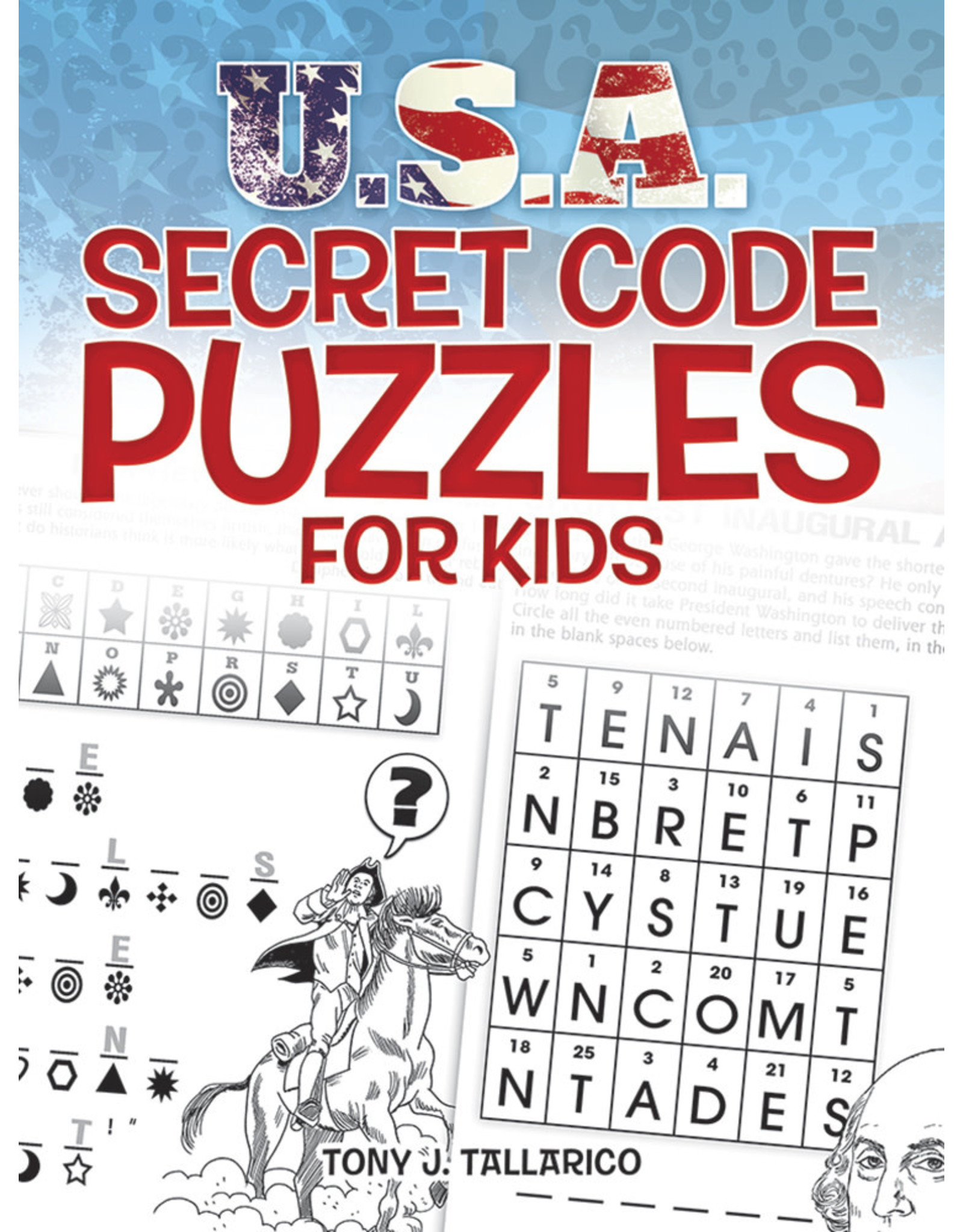DOVER PUBLICATIONS INC Tallarico-U.S.A.Secret Code Puz for Kids