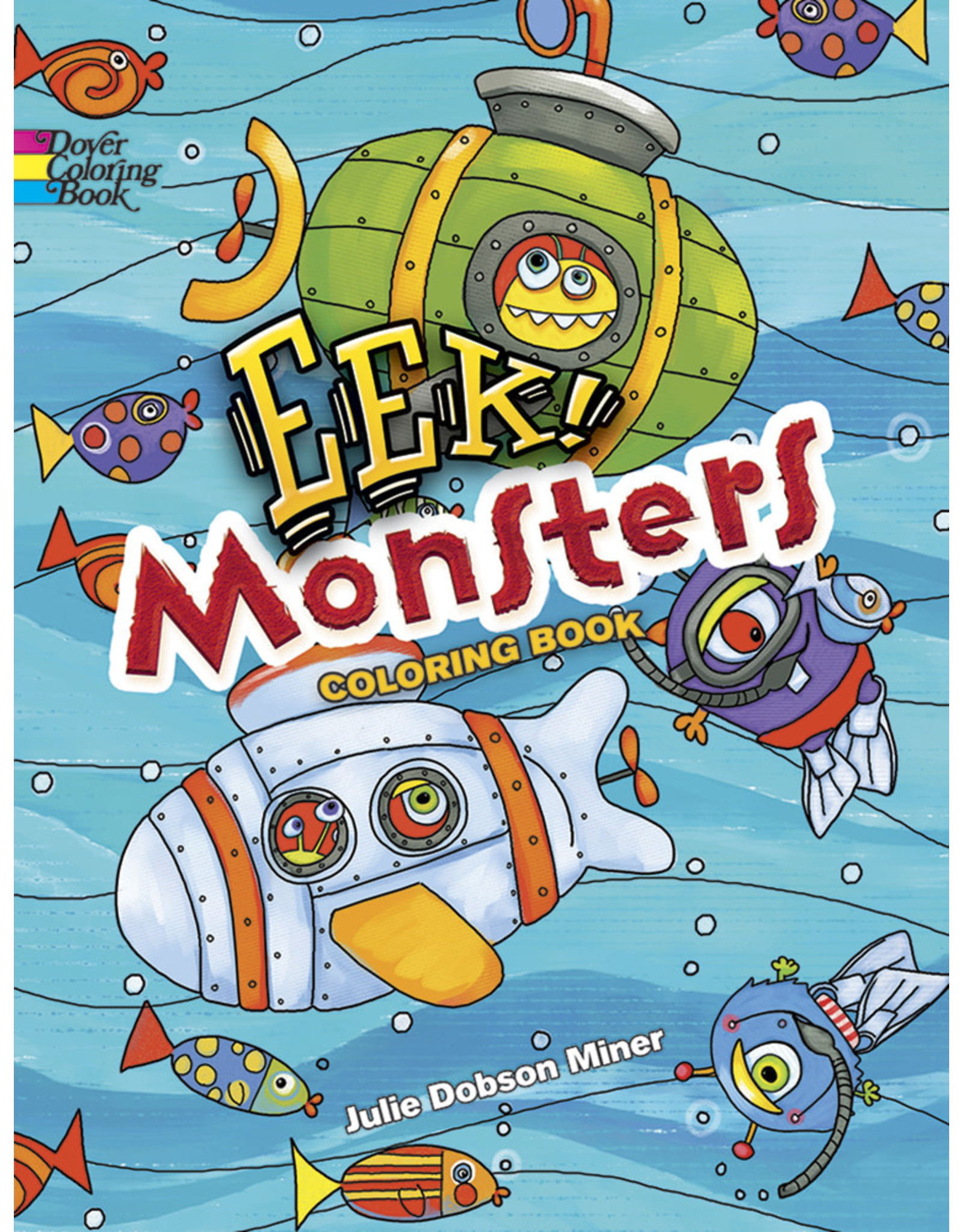 DOVER PUBLICATIONS INC Miner-EEK! Monsters CB