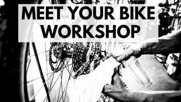GearHub Meet Your Bike Workshop 2019
