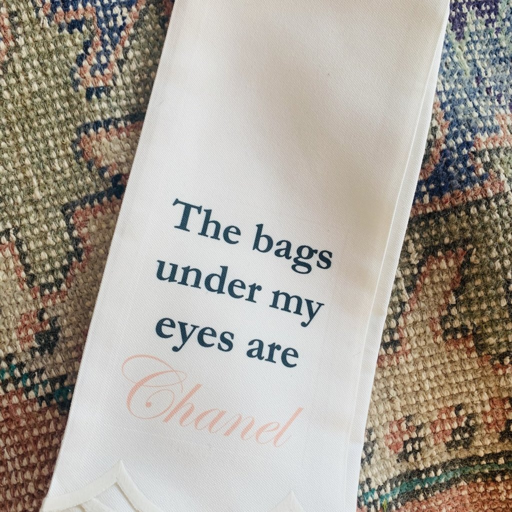 Bags under my Eyes are Chanel