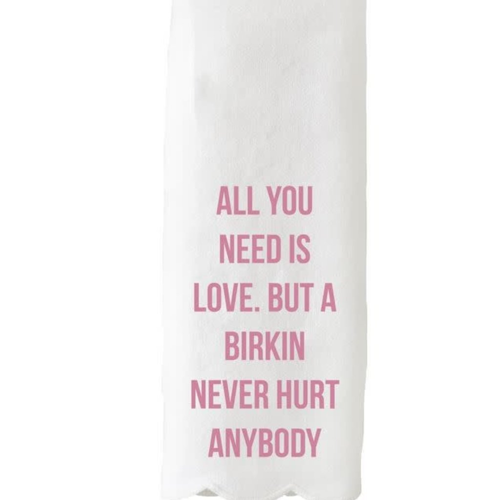 All you Need is a Birkin Guest Towel/Tea Towel