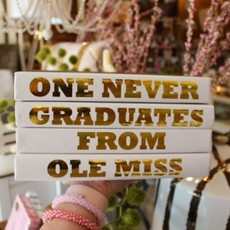 One Never Graduates From Ole Miss SET