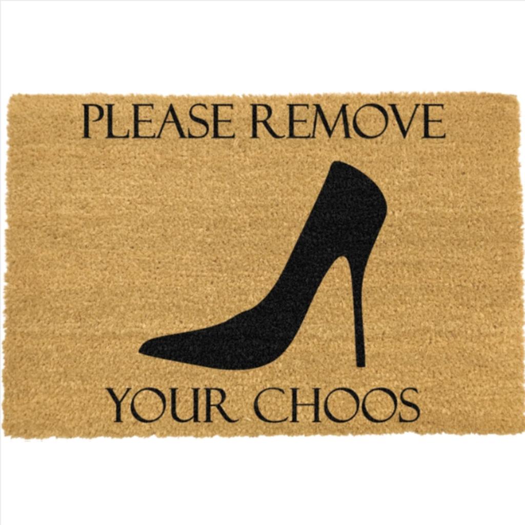 Remove Your Choos Doormat