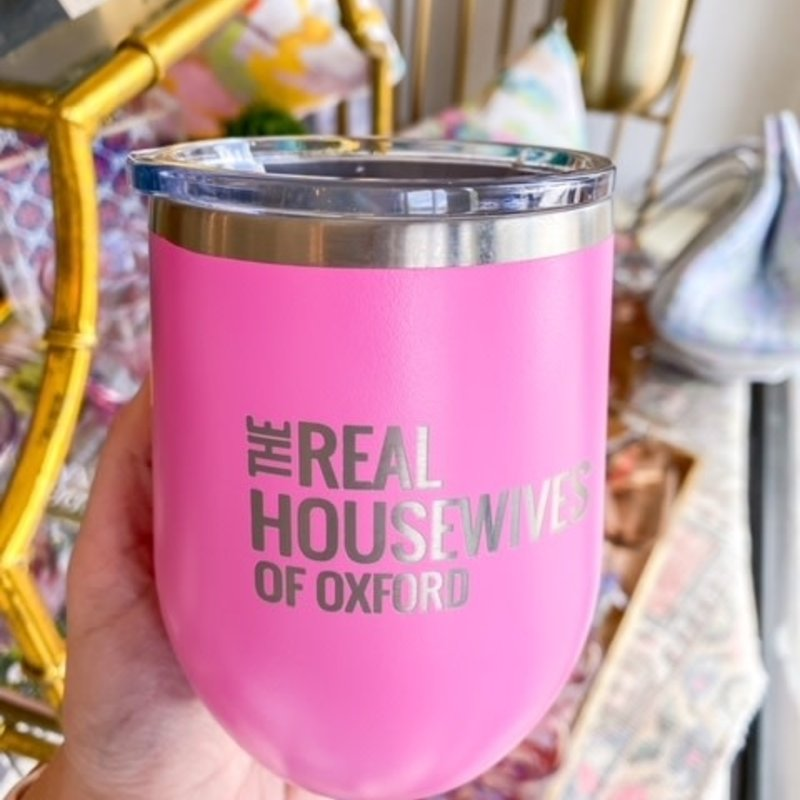 12 Oz  Real housewives tumbler- pink