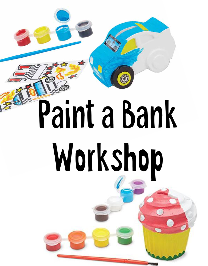 Paint A Bank Workshop July 15, 10:30am