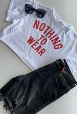 Nothing To Wear Graphic Tee