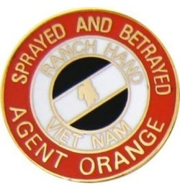 "MidMil Ranch Hand Vietnam Agent Orange Sprayed and Betrayed Pin 7/8"""