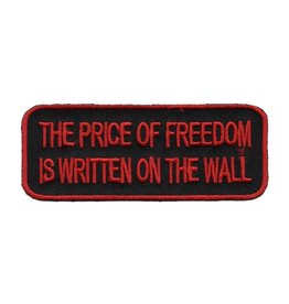 "MidMil The Price of Freedom is Written on the Wall Patch 4"" wide x 1.5"" high"