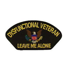 """MidMil Embroidered Dysfunctional Veteran  Leave Me Alone Patch 5.2"""" wide x 2.9"""" high"""