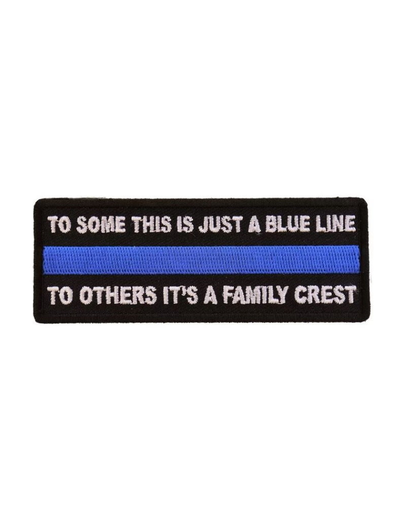 """MidMil Embroidered To Some Just a Blue Line - To Others, It's a Family Crest Patch 4"""" wide x 1.5"""" high Black"""