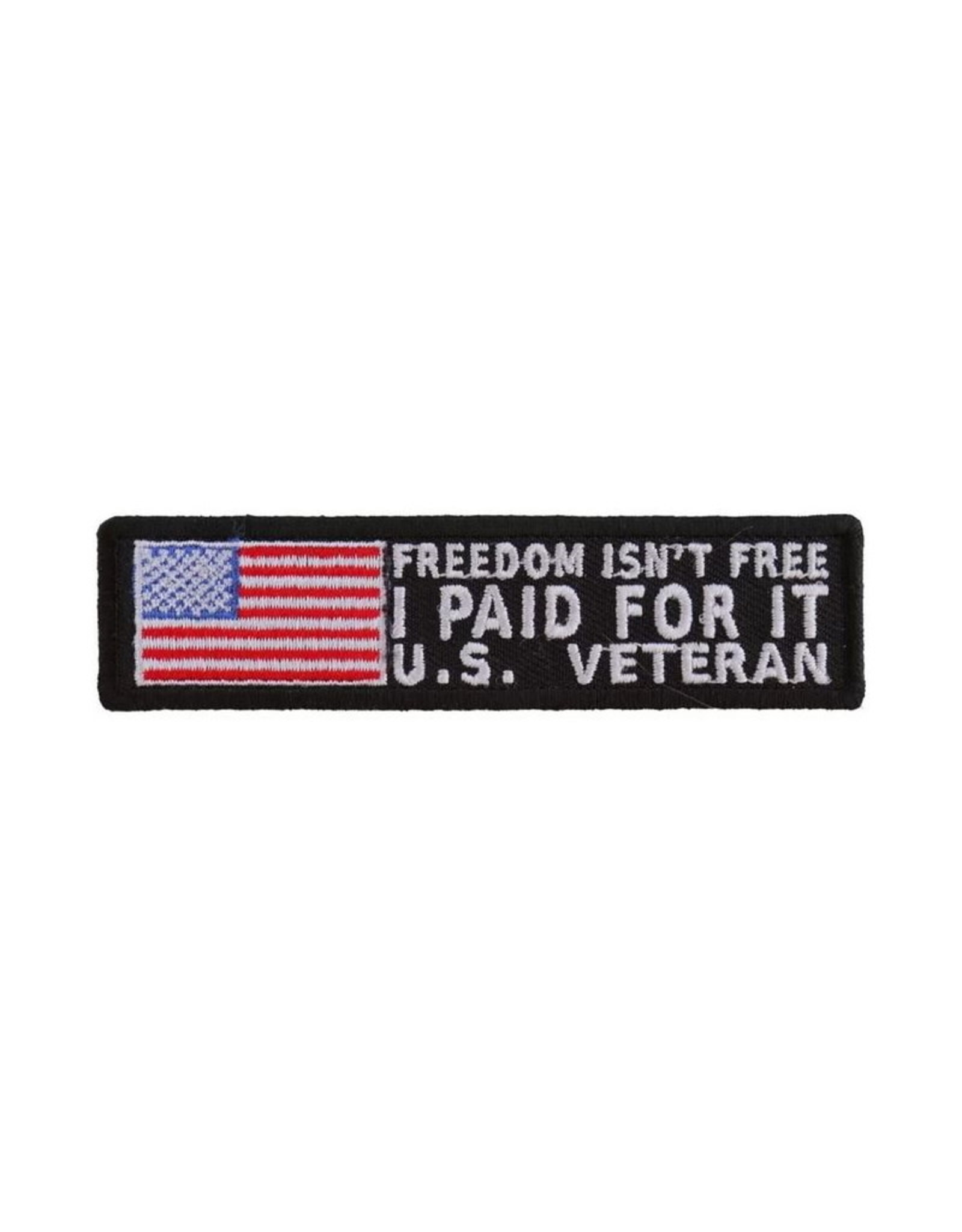 """MidMil Embroidered Freedom Isn't Free - I Paid For It U.S. Veteran Patch 4"""" wide x 1"""" high Black"""