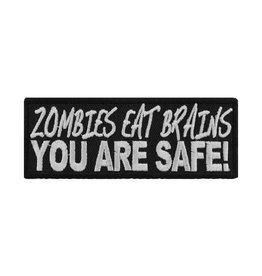 """MidMil Embroidered Zombies eat brains, YOU ARE SAFE! 4"""" wide x 1.5"""" high Black"""