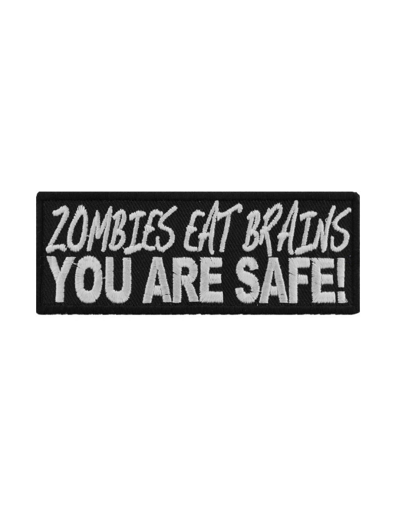 "MidMil Embroidered Zombies eat brains, YOU ARE SAFE! 4"" wide x 1.5"" high Black"