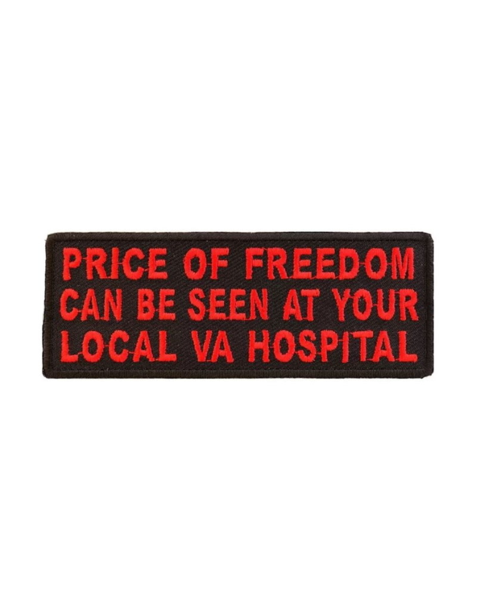 """MidMil Embroidered Price of freedom Can be seen at your local VA Hospital Patch 4"""" wide x 1.5"""" high Black"""