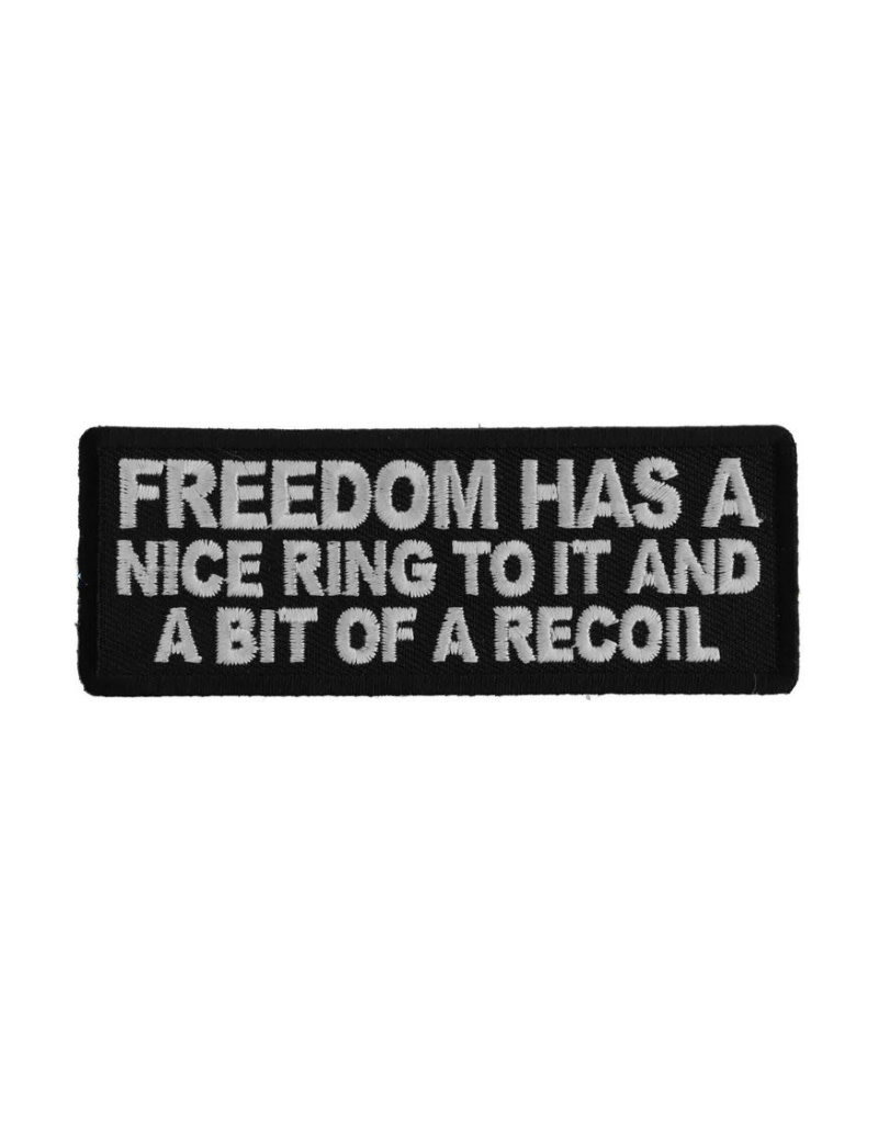 """MidMil Embroidered Freedom has a nice ring to it and a bit of a recoil Patch 4"""" wide x 1.5"""" high Black"""