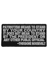 "MidMil Embroidered Patch ""Patriotism means to stand by your country, It does not mean to stand by the president or . . ."" 4"" wide x 2"" high Black"